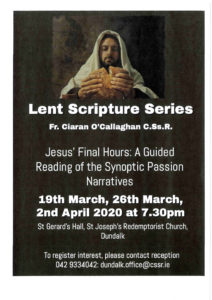 """St Joseph's Redemptorist Church Dundalk - Scripture Series - """"Jesus' Final Hours: A Guided Reading of the Synoptic Passion Narratives."""" @ St Gerard's Hall, St Joseph's Redemptorist Church, Dundalk"""